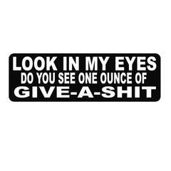 Look In My Eyes Helmet Sticker- 4 X 1