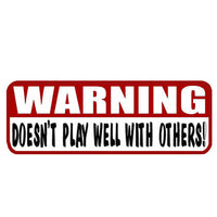 Warning Doesn't Play Well Helmet Sticker- 4 X 1 - Star Spangled 1776