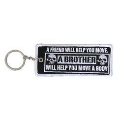 "A Friend Will Help You Move Embroidered 4"" X 2"" Key Chain"