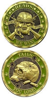 Heads We Win Tails You Lose Green Army Challenge Coin