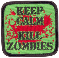 Keep Calm Kill Zombies Embroidered Morale Hook Back Patch