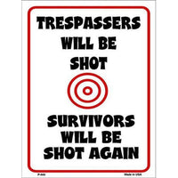 Trespassers will be Shot 9 X 12 Metal Second Amendment Parking Sign