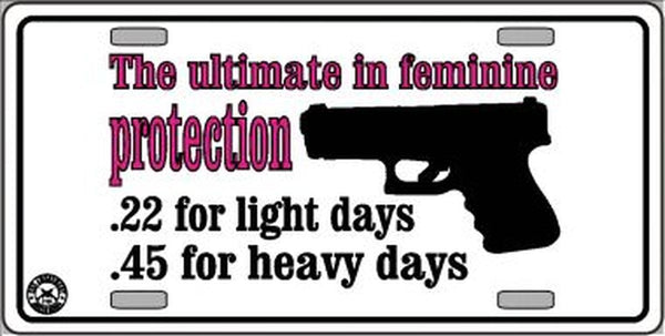 Feminine Protection Metal Novelty License Plate