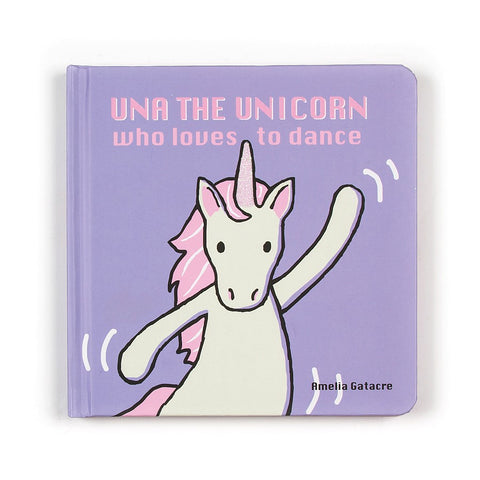 una the unicorn who loves to dance board book