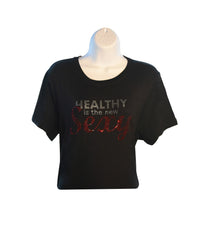 Rhinestone - Healthy is the New Sexy(Black)