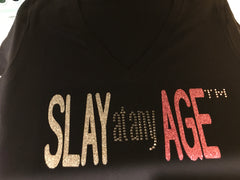 Slay at any Age - V-neck tee