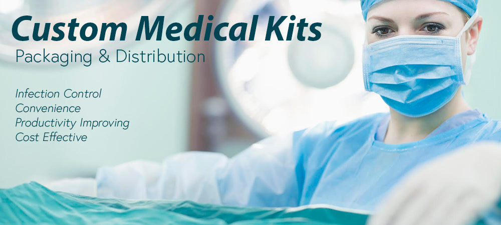 Custom Medical Kits, Packing and Distribution.