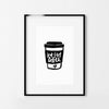 MAIKO NAGAO | BUT FIRST COFFEE PRINT