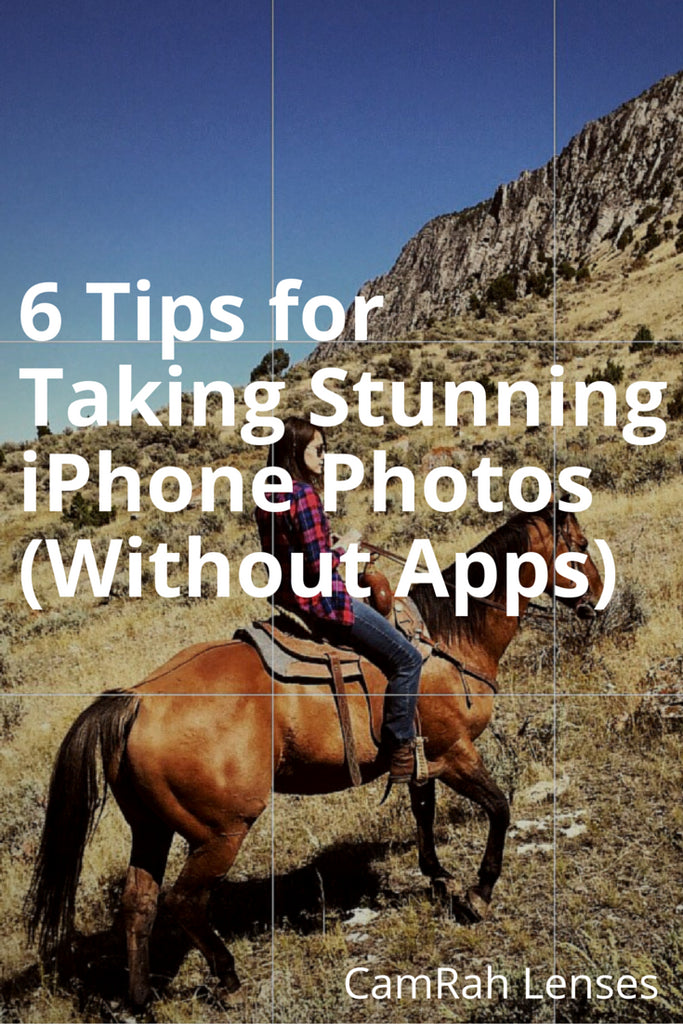 6 Tips for Taking Stunning iPhone Photos (Without Apps)