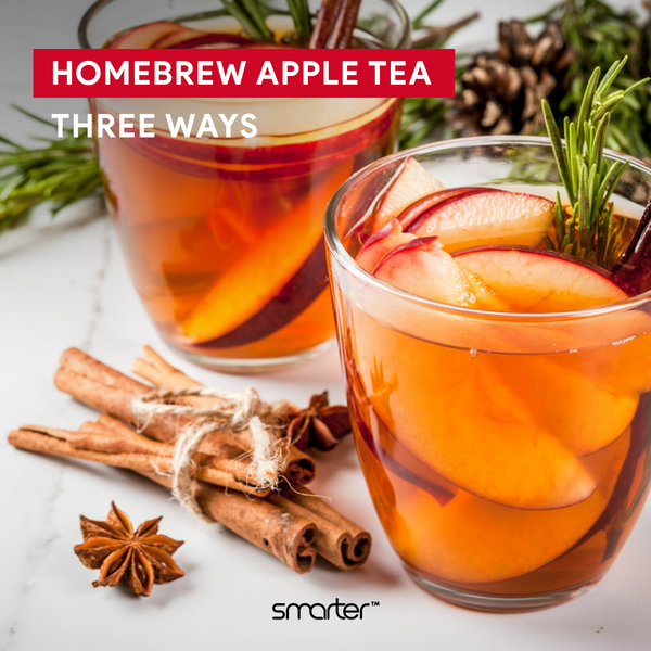 Homebrew Apple Tea Three Ways