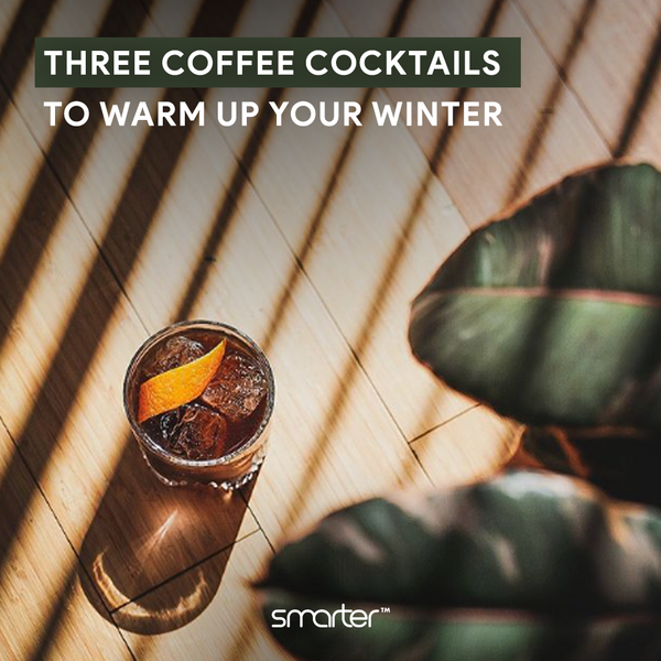 Three coffee cocktails to warm up your winter