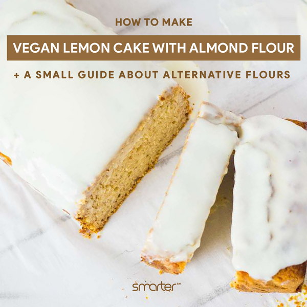 Alternative flours and the perfect Vegan Lemon Cake