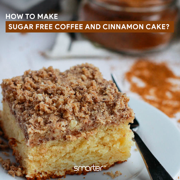 Sugar-Free Cinnamon and Coffee Cake Recipe and Coffee's Hidden Health Benefits