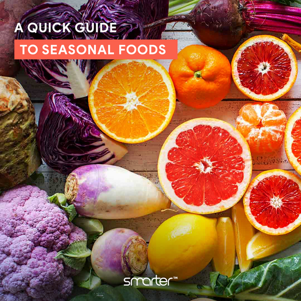 Seasonal foods - Everything you need to know