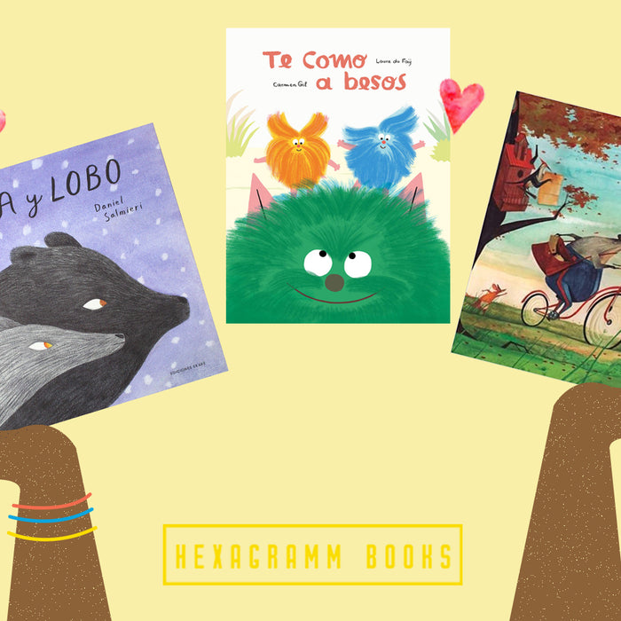 Celebrate ALL Kinds of Love on Valentine's Day with these Spanish Read Alouds