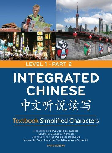 Integrated Chinese, Level 1 Part 2, 3rd Ed., Textbook