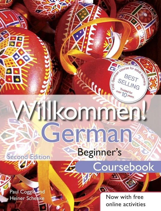 Willkommen! Beginner's Coursebook (Covers A1 and A2)