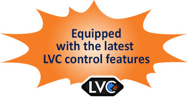 Equipped with the latest  LVC control features