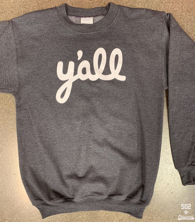 Y'all Adult Sweatshirt