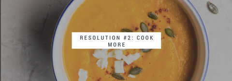 Resolution #2: Cook more