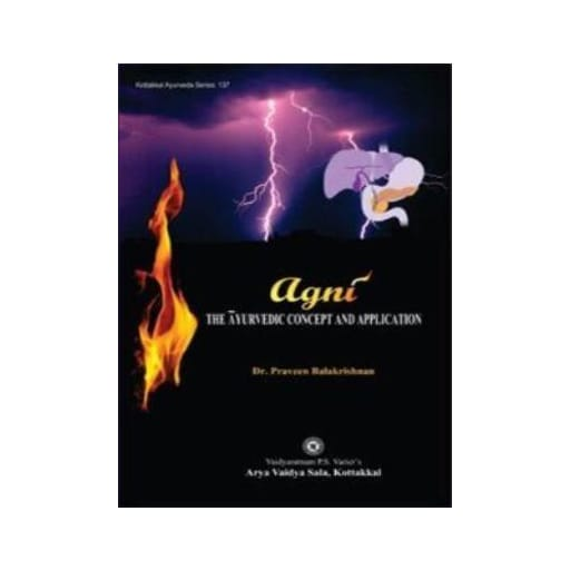 Agni - Book, The Ayurvedic Concept and Application, Kottakkal Ayurveda USA Distribution