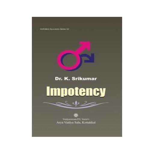 Impotency - Book, Dr. K. Srikumar, Kottakkal Ayurveda USA Distribution