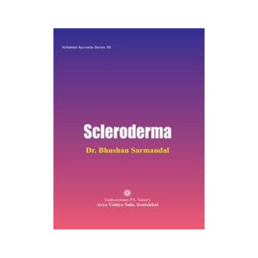Scleroderma - Book, Dr. Bhushan Sarmandal, Kottakkal Ayurveda USA Distribution