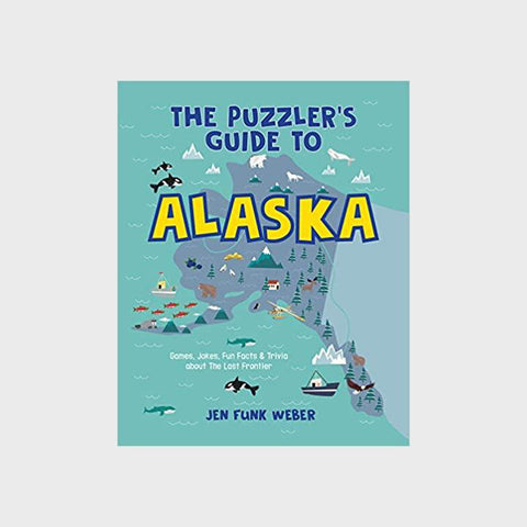 The Puzzler's Guide to Alaska by Jen Funk Weber (Signed)