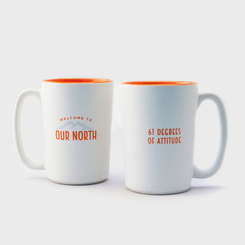 Mug - Welcome to Our North, 61 Degrees of Attitude - 15 oz