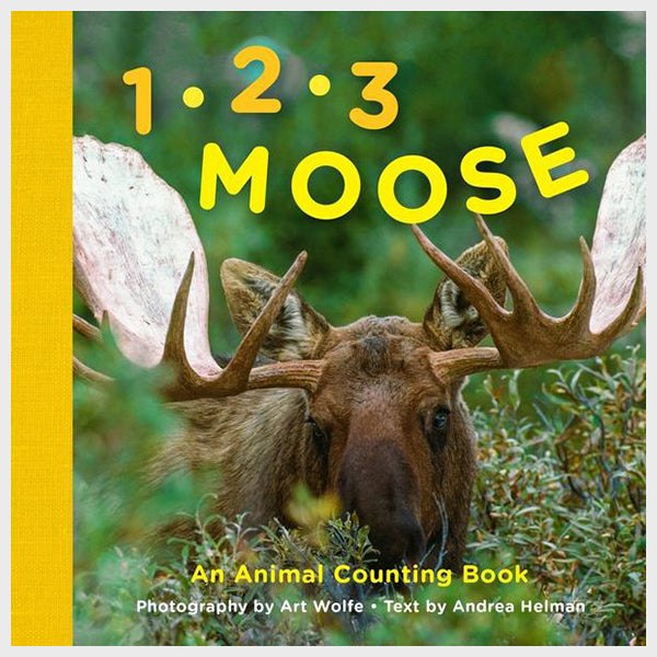 1, 2, 3 Moose: An Animal Counting Book by Andrea Helman