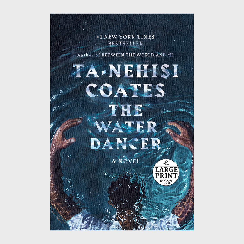 The Water Dancer (Hardcover) by Ta-Nehisi Coates