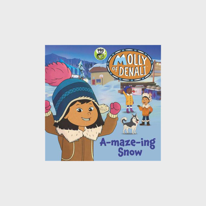 Molly of Denali: A-maze-ing Snow
