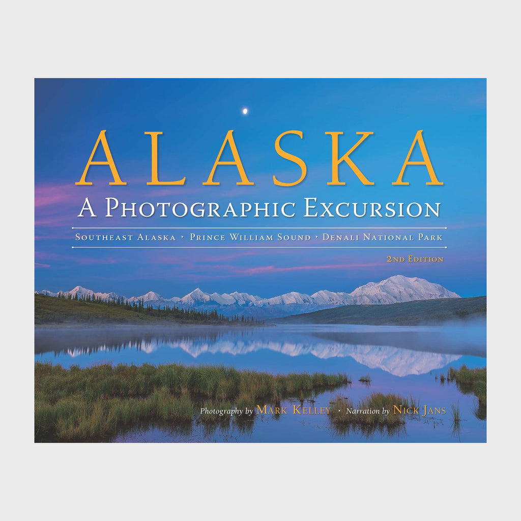 Alaska: A Photographic Excursion by Mark Kelley - Softcover
