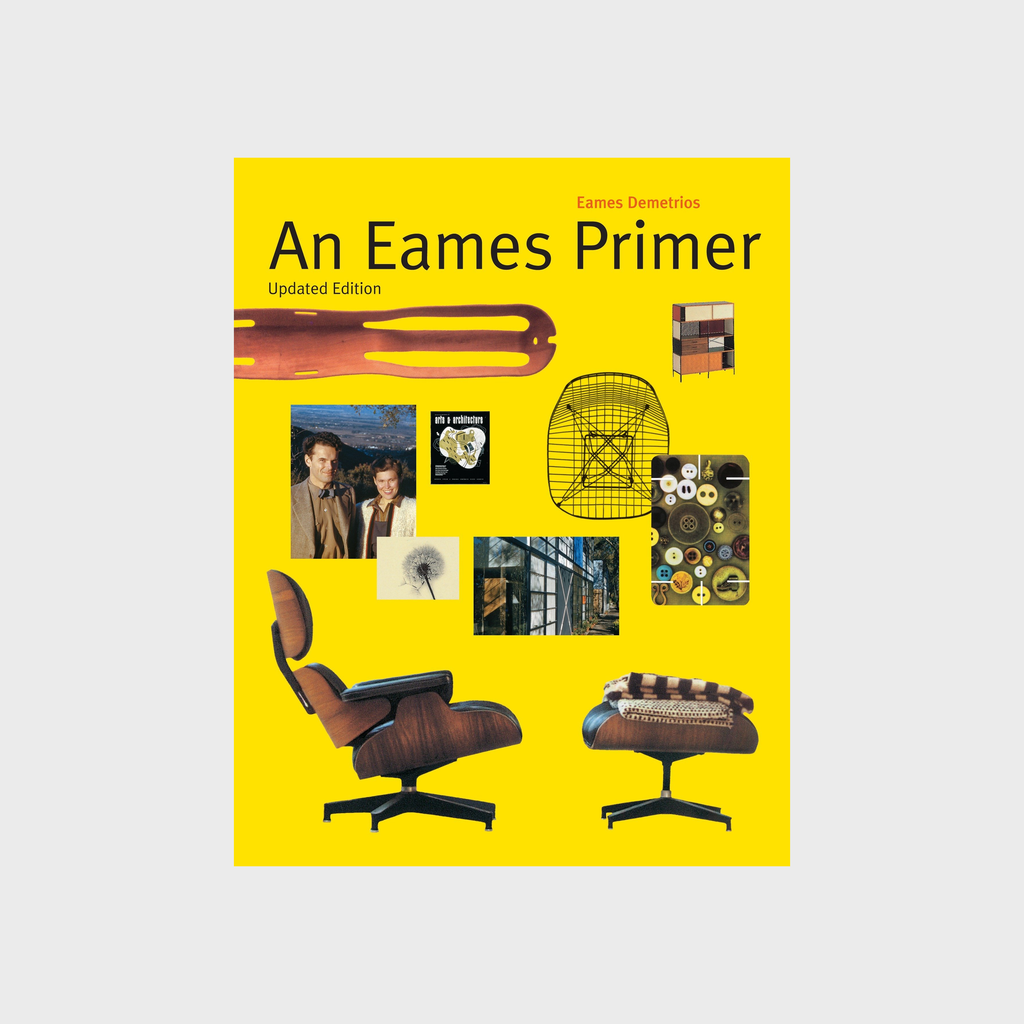 An Eames Primer: Revised Edition by Eames Demetrios