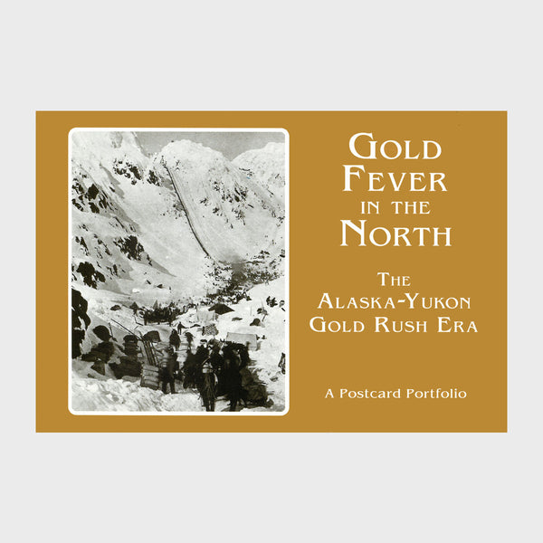 Gold Fever in the North - Postcard Book