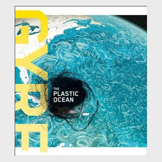 Gyre: The Plastic Ocean edited by Julie Decker