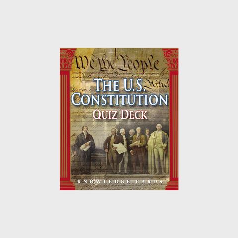 The U.S. Constitution Quiz Deck Knowledge Cards