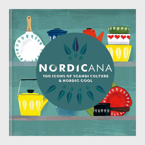 Nordicana: 100 Icons of Scandi Culture & Nordic Cool