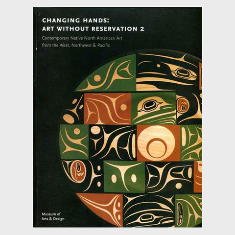 Changing Hands: Art Without Reservation 2 by David Revere McFadden and Ellen Napiura Taubman