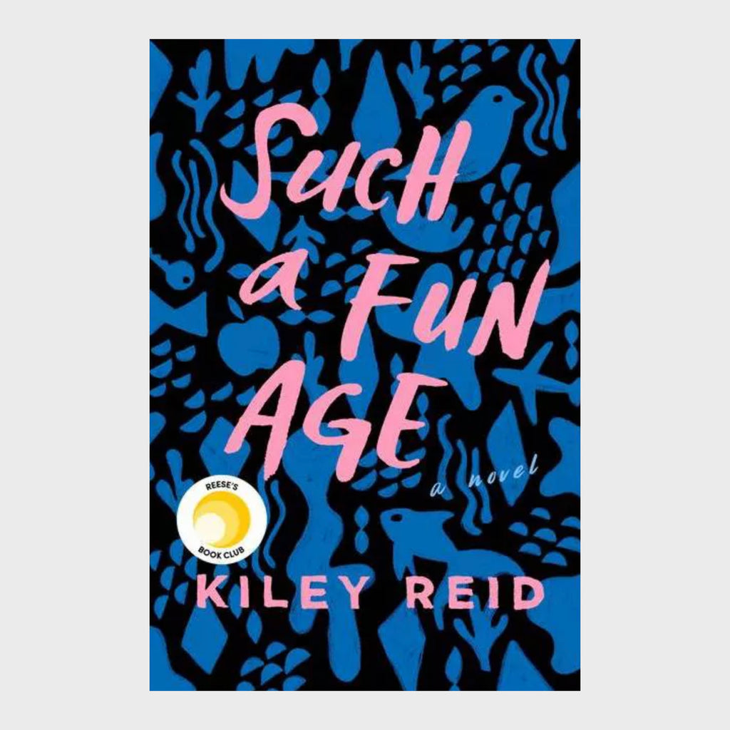 Such a Fun Age (Hardcover) by Kiley Reid