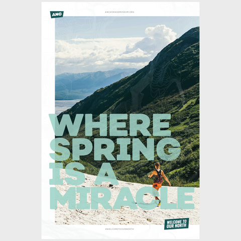Welcome to Our North Poster - Where Spring is a Miracle