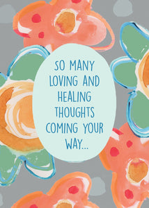 GET WELL CARD - So Many Loving and Healing Thoughts