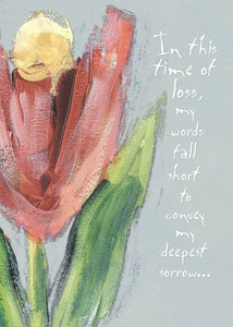 SYMPATHY CARD - Words Fall Short