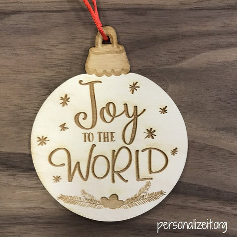 Joy to the world wooden engraved Christmas ornament gift