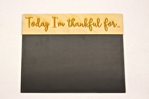 Today I'm Thankful for.... Chalkboard