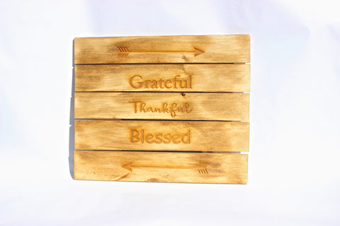 Grateful, Thankful, Blessed Slatted Sign