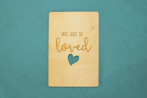You are so Loved ~ Wooden Postcard