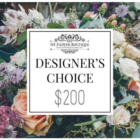 A Designer's Choice-$200 - NE Flower Boutique