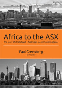 Africa to the ASX: The Story of DealsDirect - Australia's Pioneer Online Retailer