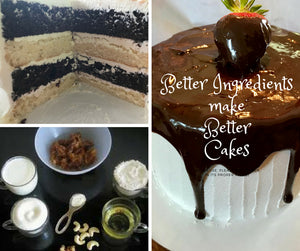 Better ingredients make better cakes.